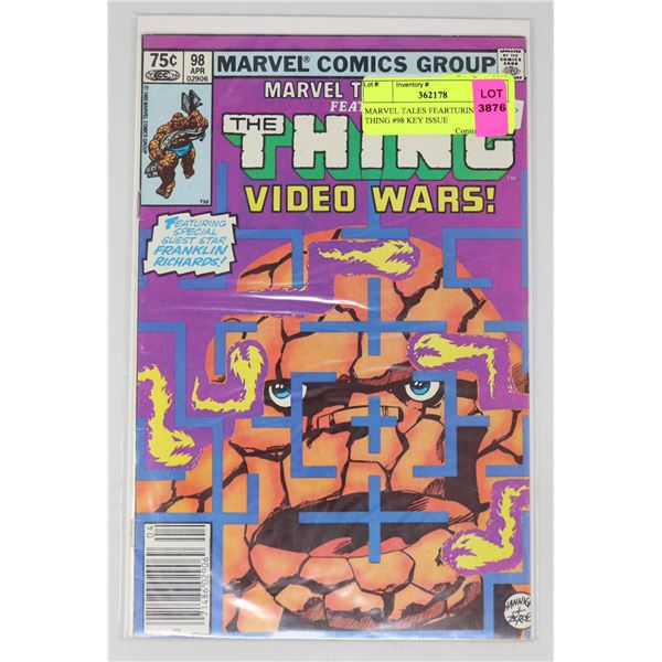MARVEL TALES FEARTURING THE THING #98 KEY ISSUE