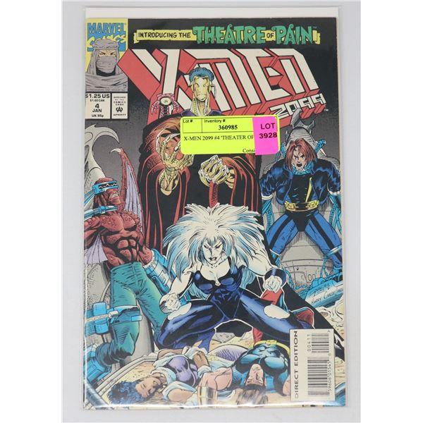 X-MEN 2099 #4 'THEATER OF PAIN'