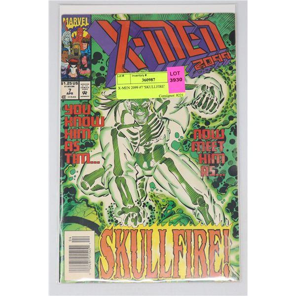 X-MEN 2099 #7 'SKULLFIRE'