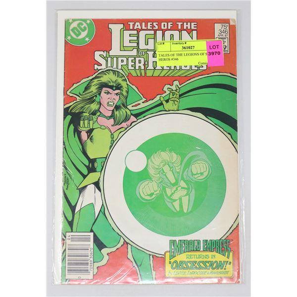 TALES OF THE LEGIONS OF SUPER HEROS #346