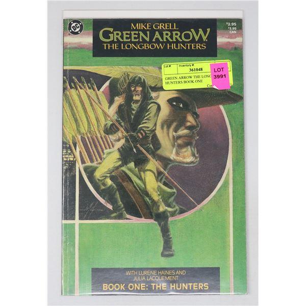 GREEN ARROW THE LONGBOW HUNTERS BOOK ONE