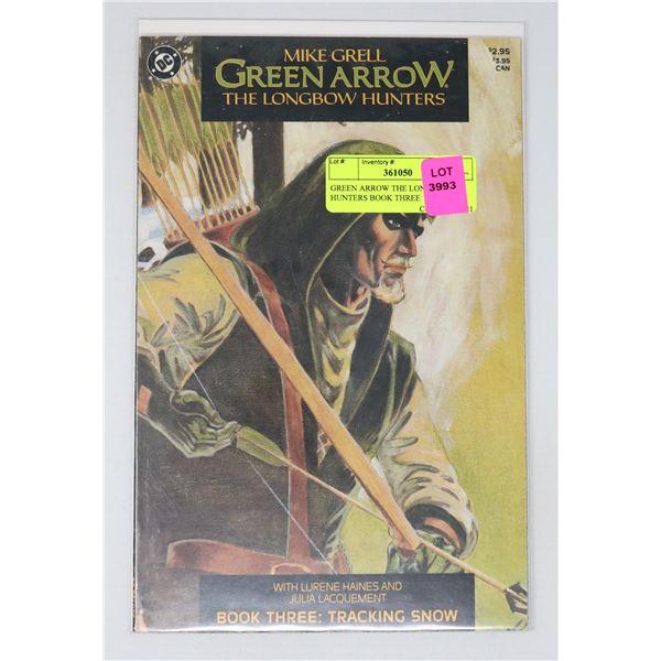 GREEN ARROW THE LONGBOW HUNTERS BOOK THREE