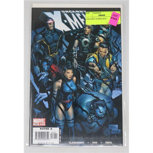 UNCANNY X-MEN #470
