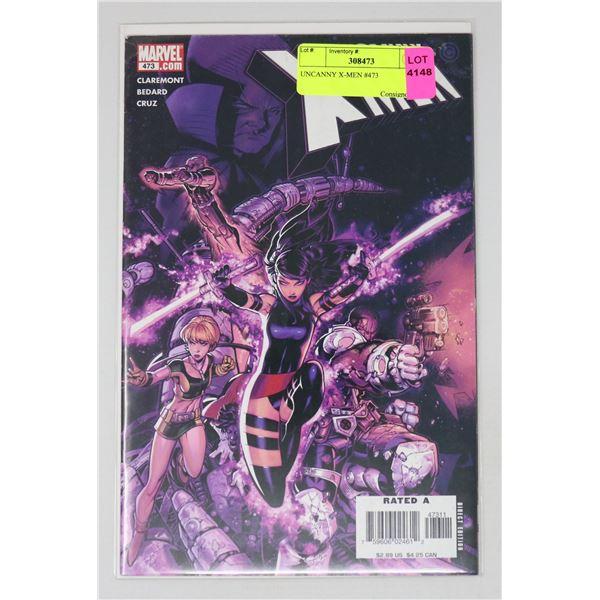 UNCANNY X-MEN #473