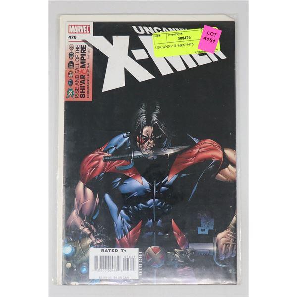 UNCANNY X-MEN #476