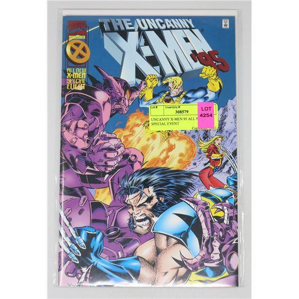 UNCANNY X-MEN 95 ALL NEW SPECIAL EVENT