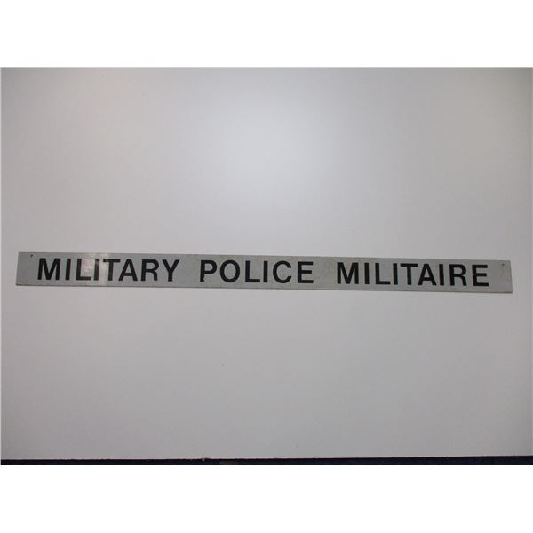 MILITARY POLICE MILITAIRE SIGN