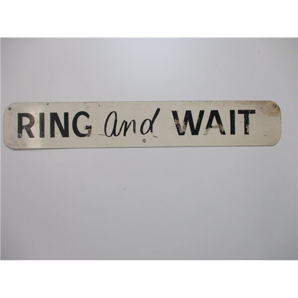 RING AND WAIT SIGN