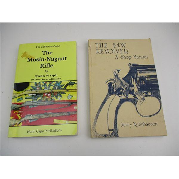 THE MOSIN-NAGANT RIFLE COLLECTORS BOOK + S&W REVOLVER BOOK