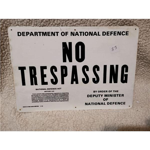 "No Trespassing tin sign 13"" X 9"""