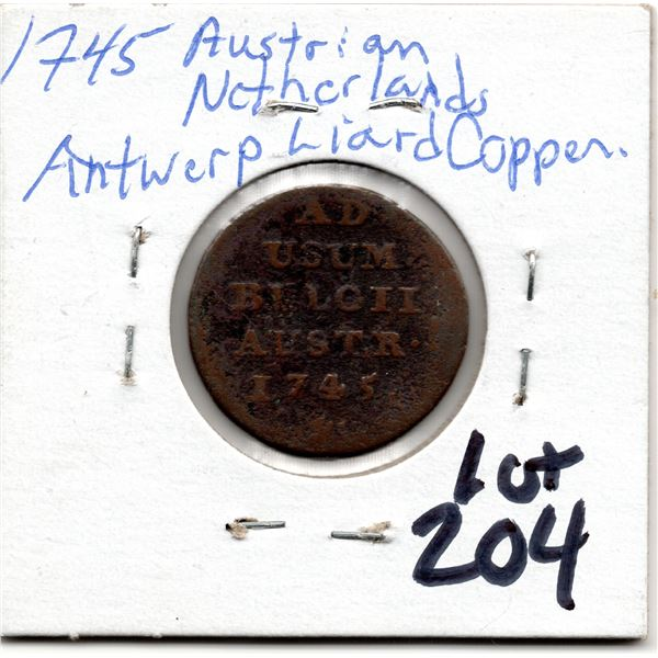 1745 AUSTRIAN NETHERLANDS ANTWERP LIARD COPPER