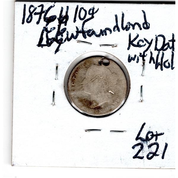 VERY SCARCE LOW MINTAGE KEY DATE 1876H NEWFOUNDLAND 10 CENT WITH HOLE