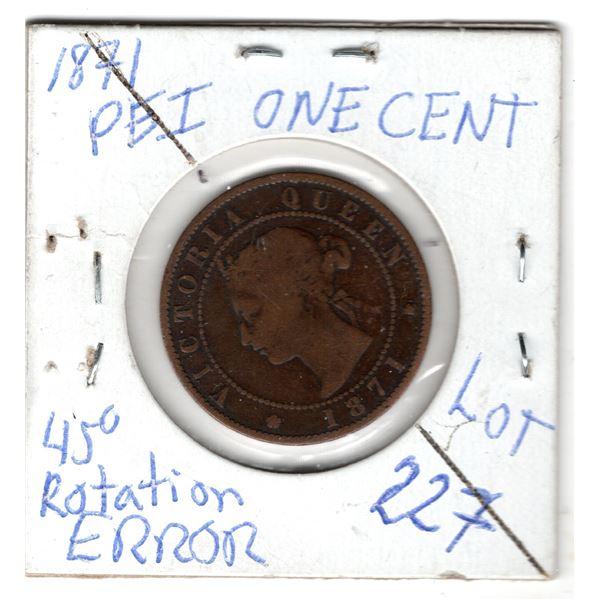 1871 PEI ONE CENT 45 DEGREE ROTAION ERROR SCARCE