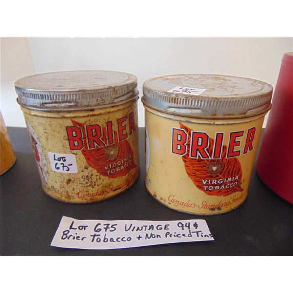 675 BRIER TOBACCO TINS (94 CENTS AND UNPRICED LABEL)