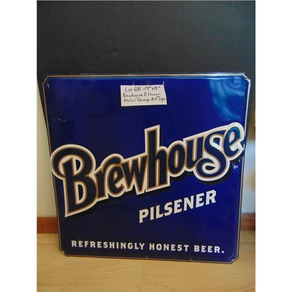 """681 19"""" BREWHOUSE PILSNER BEER METAL GARAGE ART SIGN"""