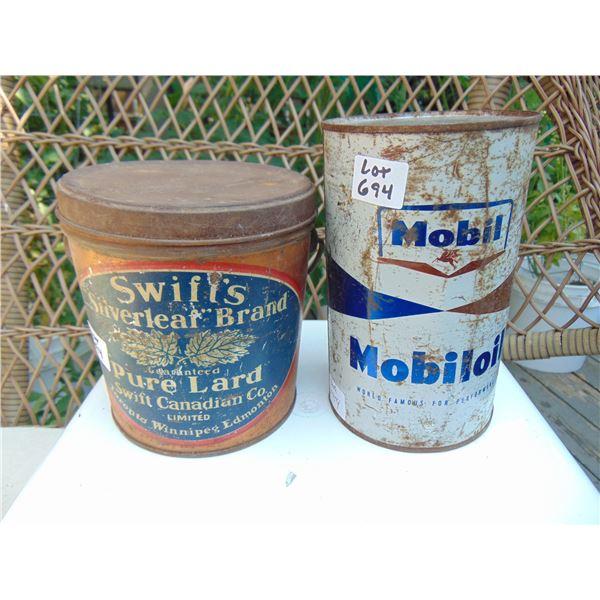 694 MOBIL OIL TIN & SWIFTS SILVERLEAF BRAND LARDC TIN WINIPEG EDMONTON