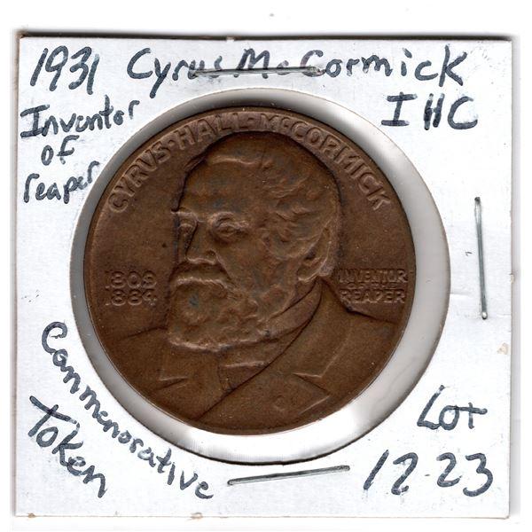 1931 IHC CYRUS MCCORMACK INVENTOR OF REAMER COMMEMORATIVE TOKEN