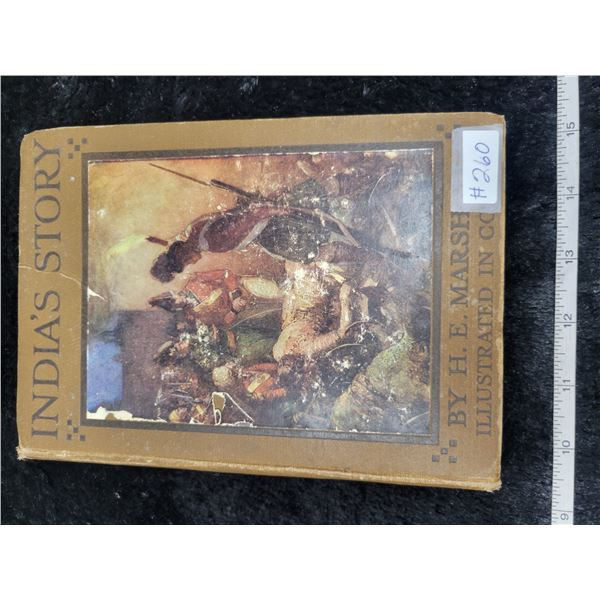 India's Story by H.E. Marshall, Our Empire Series, Illustrated in Colour circa 1910