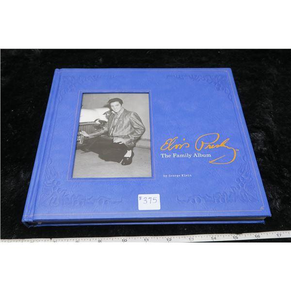 "Elvis Presley, ""The Family Album"" by George Klein, 2007"