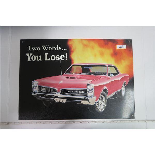 "Tin Sign 11X15 Pontiac GTO ""You Lose!"""