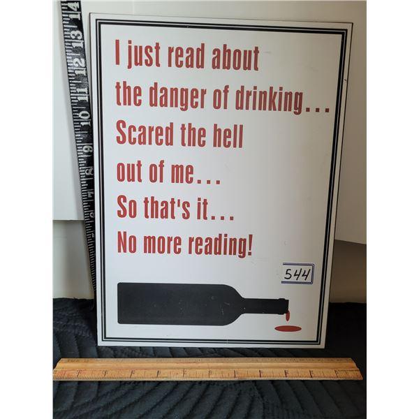 Fun drinking tin sign.