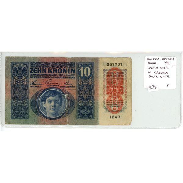 Austria-Hungary Bank. 1915 World War I 10 Kronen Banknote. F.