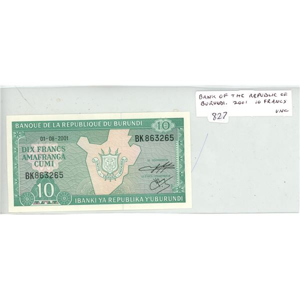 Bank of the Republic of Burundi. 2001 10 Frances. Unc.