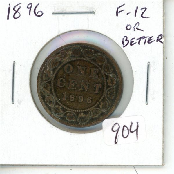 1896 Victorian Large Cent. F-12 or better.