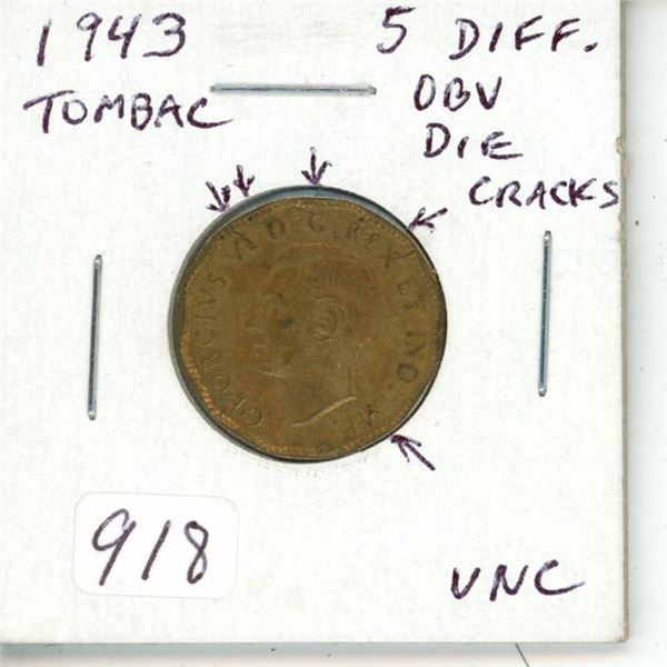 1943 Tombac 5 Cents with 5 different Obverse Die Cracks. Unc with Traces of Lustre.