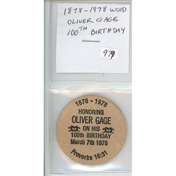Wooden Nickel. 1878-1978 100th Birthday Wood of Oliver Gage of Ottawa.