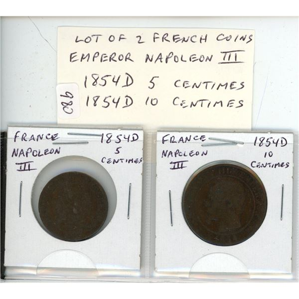 Lot of 2 French coins of Emperor Napoleon III. 1854D 5 Centimes and 1854D 10 Centimes. Both Good.