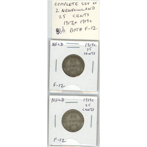 Complete set of 2 Newfoundland Silver 25 Cents. 1917c and 1919c. Both minted in Ottawa. Both F-12.