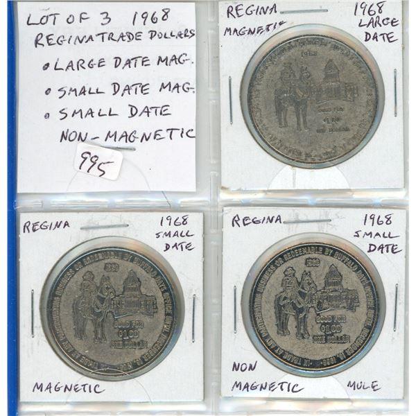 Lot of 3 1968 Regina Trade Dollars. Large Date Magnetic; Small Date Magnetic; Small Date Non-Magneti
