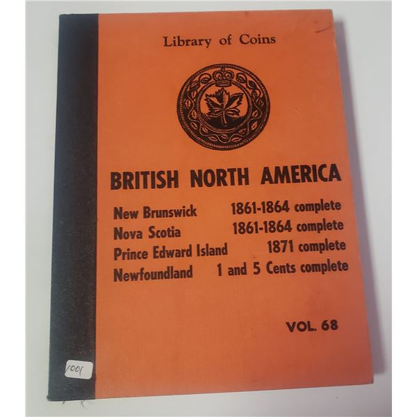 1959 Library of Coins: Newfoundland and British North America. Volume 68 Album includes room for all