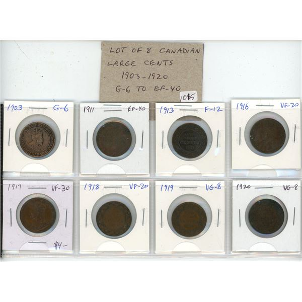 Lot of 8 Canadian Large Cents 1903 – 1920. Includes 1903, 1911, 1913, 1916, 1917, 1918, 1919, 1920.