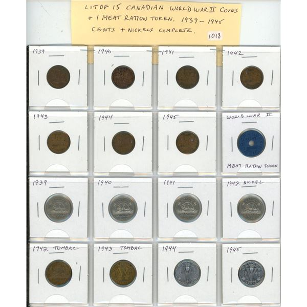Lot of 15 Canadian World War II Coins and 1 Meat Ration Token. Complete set 1939 – 1945 cents and ni