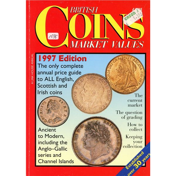 British Coins Market Values 1997 Edition. An excellent book that Includes ancients, English, Scottis