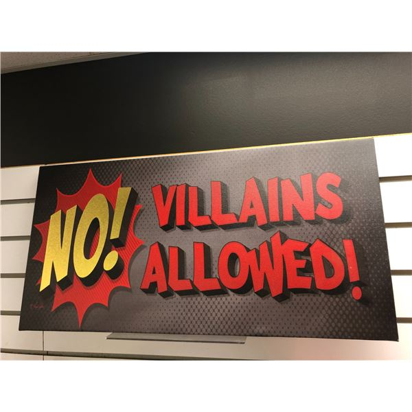 """Oil on canvas transfer print """"No! Villains Allowed"""" 24in x 12in"""