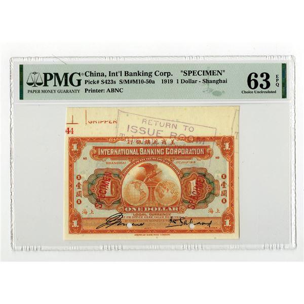 "International Banking Corporation, 1919 ""Shanghai"" Issue Specimen Banknote."
