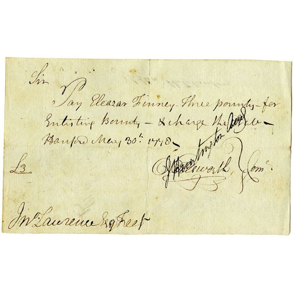 Revolutionary War, 1778 Enlisting Bounty Promissory Note Signed by Oliver Ellsworth and Jedidiah Hun