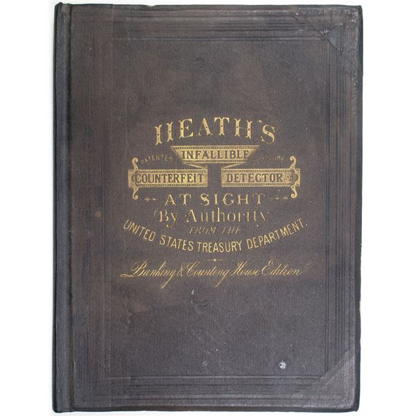 Heath's Infallible Counterfeit Detector At Sight, 1870 Book