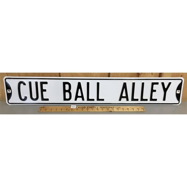 CUE BALL ALLEY - HEAVY METAL SIGN - 6 X 36 INCHES