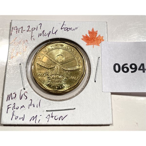 1917-2017 TORONTO MAPLE LEAFS COMMEMORATIVE LOONIE - MS 65 - MINT ROLL LOW MINTAGE