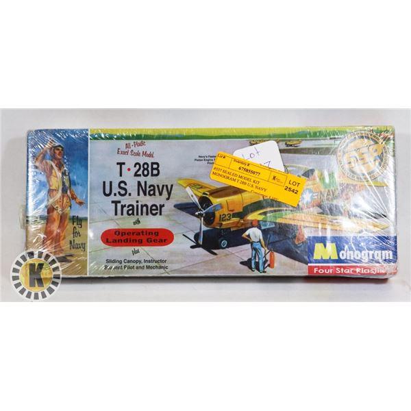 #537 SEALED MODEL KIT MONOGRAM T 28B U.S. NAVY