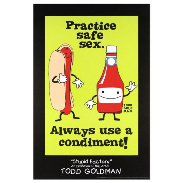 """""""Practice Safe Sex, Always Use A Condiment"""" Collectible Lithograph (24"""" x 36"""") by Renowned Pop Artis"""