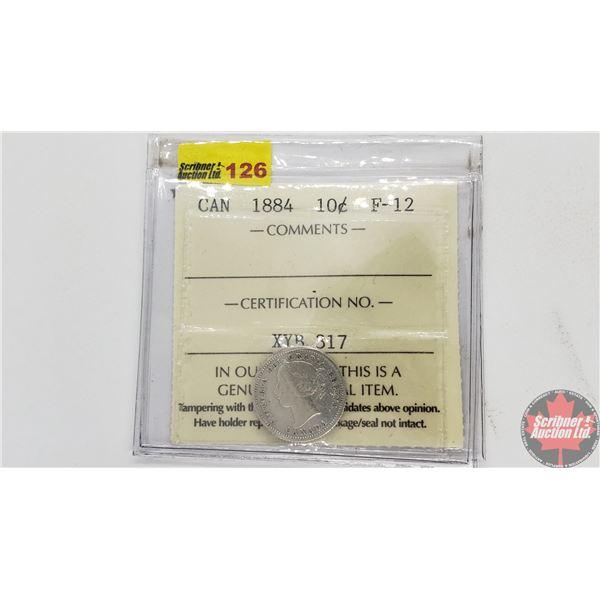 Canada Ten Cent 1884 (ICCS Cert : F12)