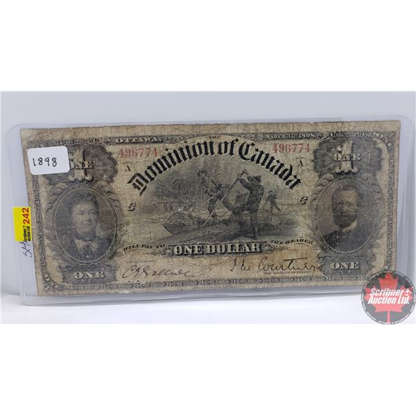 Dominion of Canada $1 Bill 1898 (Courtney 496774) (Ones Inward) (See Pics for Signatures/Serial Numb