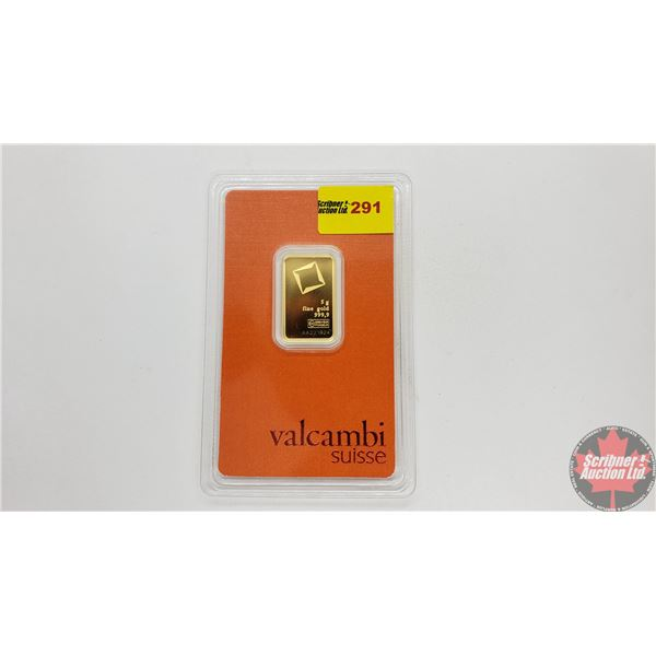 Valcambi Suisse 5 Grams Fine Gold Bar 999,9 (S/N#AA221824)