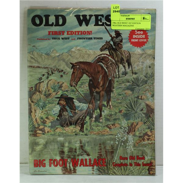 1964 OLD WEST 1ST EDITION WESTERN MAGAZINE