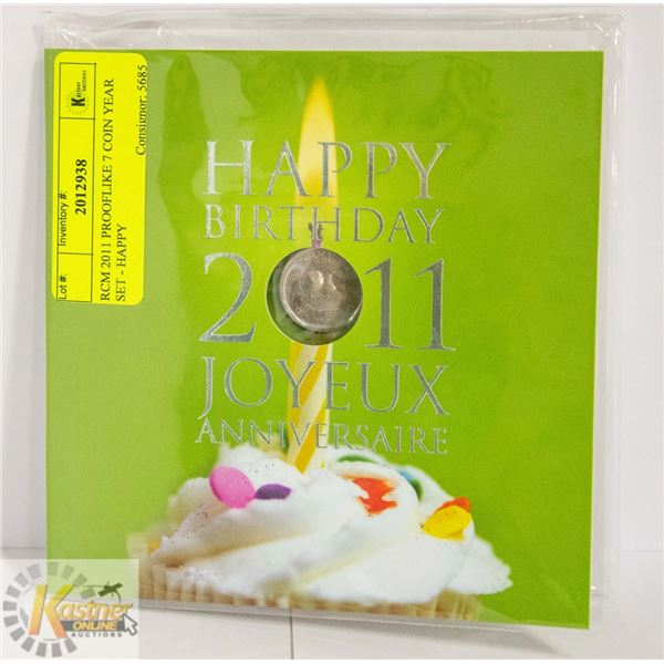 RCM 2011 PROOFLIKE 7 COIN YEAR SET - HAPPY
